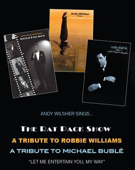 Andy Wilsher - Robbie Williams, Rat Pack & Michael Buble Tribute