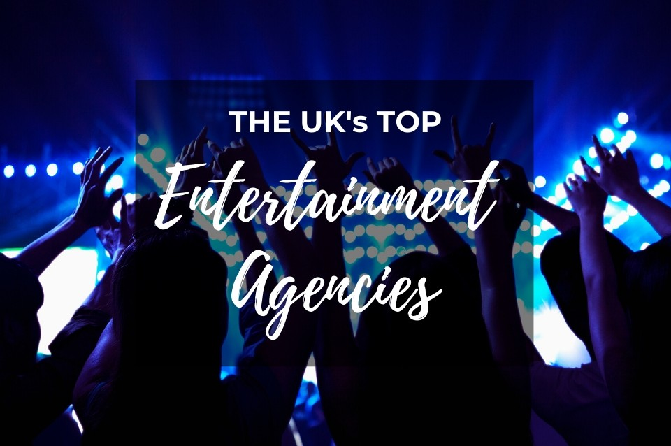 best, entertainment, agencies, uk