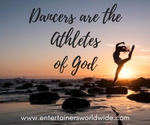 Dancers are the Athletes of God