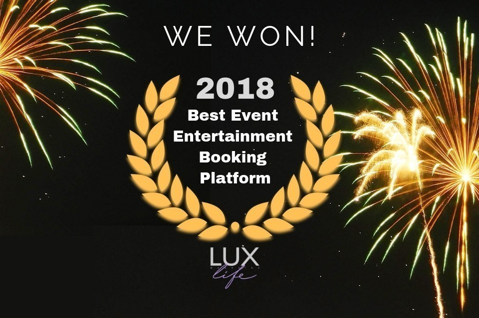 winner of best event entertainment booking platform 2018 by Lux Magazine
