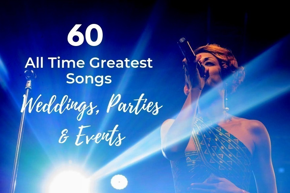 sixty best songs parties and events