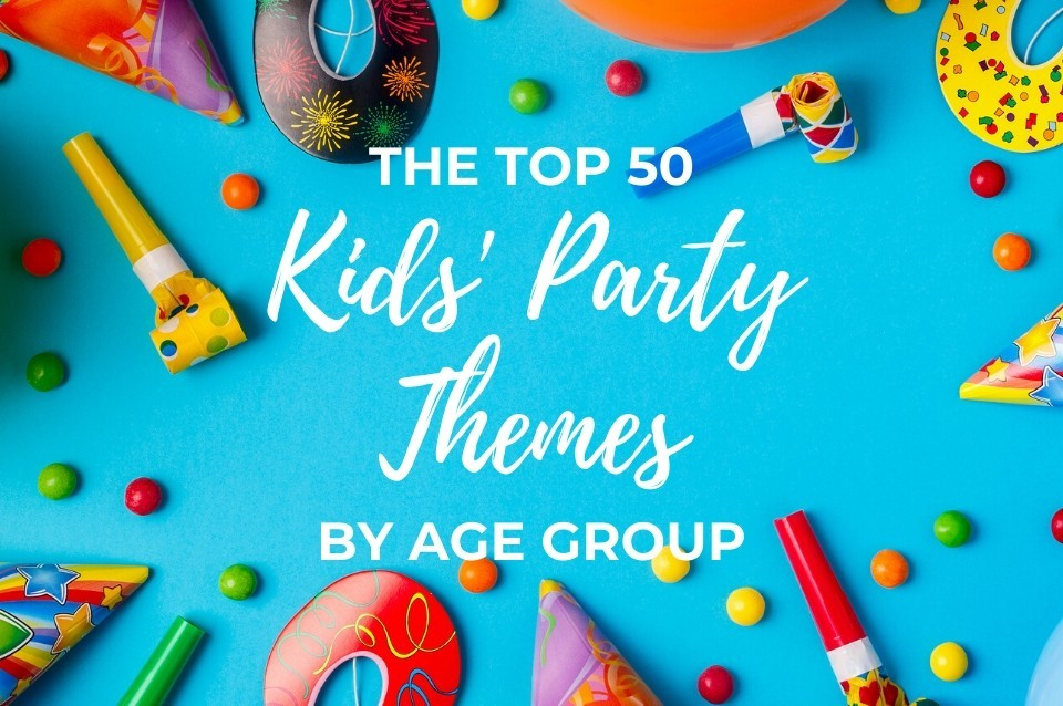 kids, party, themes, best, top, ideas