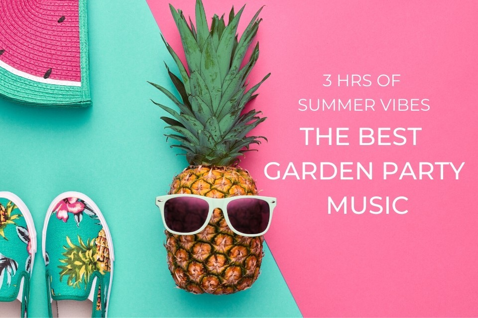 garden, party, music, playlist