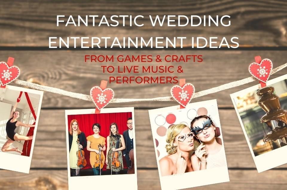 wedding entertainment inspiration