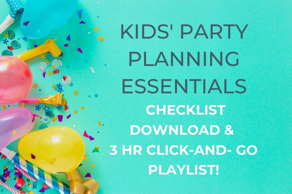 kids, party, planning, checklist, download, playlist
