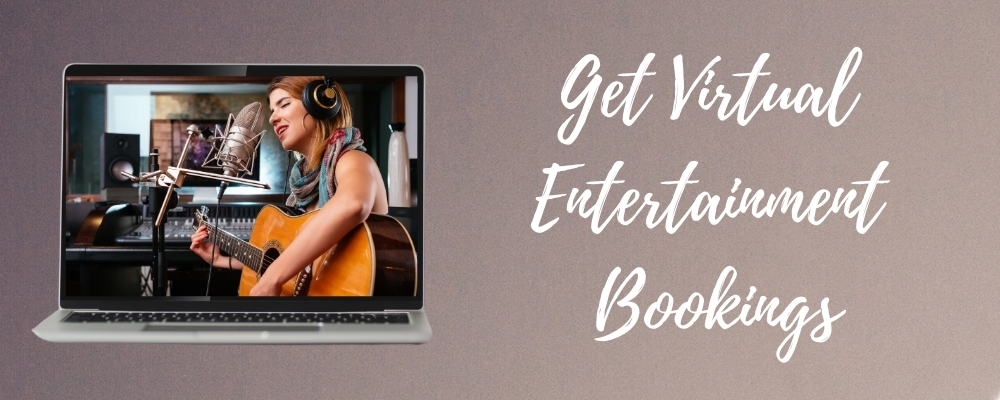 Virtual Bookings for Entertainers