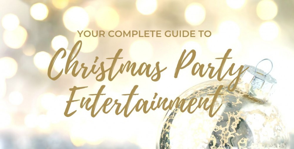 Complete Guide to Christmas Party Entertainment