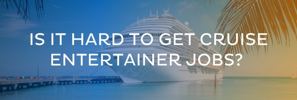Is it hard to get cruise work