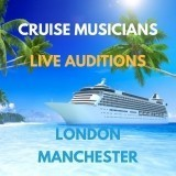 Cruise Musician Auditions! Live Auditions in London & Manchester - June 2019 image