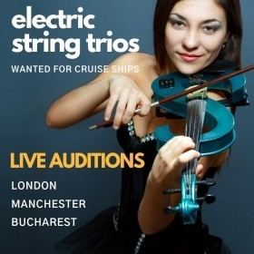 Electric String Trios! Live Auditions in London, Manchester & Bucharest - June 2019