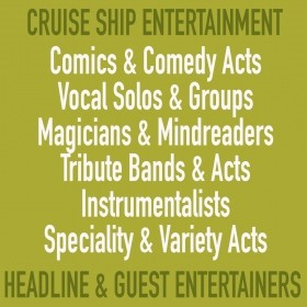 Jobs For Performers On Cruise Ships - Phenomenal Cruise Ship Headline Acts Required