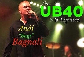"""Andi """"Bags"""" Bagnali UB40 Experience Solo Show - Other Tribute Act"""