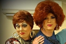 Miss Davinia and Trudy Knight  - Drag Queen Act