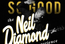 So Good! The Neil Diamond Experience  - 70s Tribute Band New York City, New York