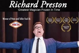 Richard Preston Worlds Greatest Magician Frozen in Time - Cabaret Magician Kalamazoo, Michigan
