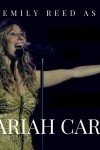 Emily Reed as Mariah Carey