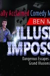 Ben Murphy - The #1 Internationally acclaimed comedy, magic, illusions and escapes