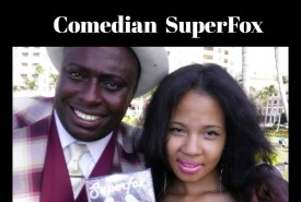Comedian Superfox - Adult Stand Up Comedian