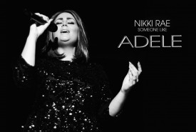 Nikki Rae Someone Like Adele - Adele Tribute Act