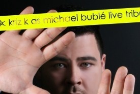 Kriz K as Michael Buble - Michael Buble Tribute Act South East
