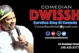Comedian DWissh  - Adult Stand Up Comedian Durham, North Carolina