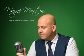 Wayne (champs) Martin  - Comedy Singer U.K., South West