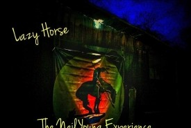 Lazy Horse The Neil Young Experience - Other Tribute Band California