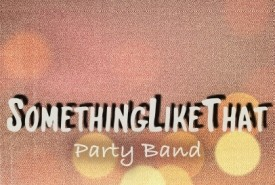 SomethingLikeThat - Function / Party Band Greece, Greece