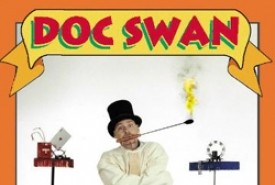 Doc Swan's Magical Comedy & Variety Acts - Other Magic & Illusion Act Philadelphia, Pennsylvania
