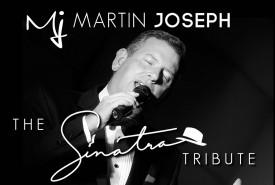 Martin Joseph - The Sinatra Tribute - Frank Sinatra Tribute Act