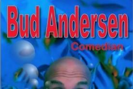 Bud Andersen - Clean Stand Up Comedian Douglas/Omaha, Nebraska