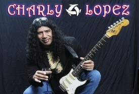 Charly Lopez International Rock Singer - Guitar Singer Edmonton, Alberta
