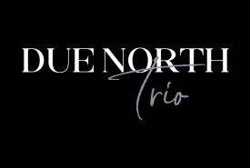 Due North Trio - Jazz Band