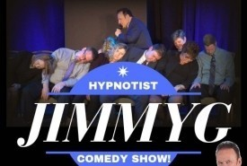N. America's Most Hilarous Hypnotist, JimmyG - Hypnotist