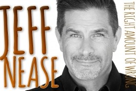 Jeff Nease - Adult Stand Up Comedian Tulsa, Oklahoma