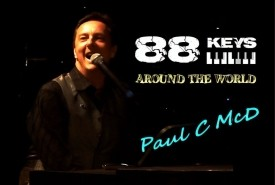 Paul C McD 88 Keys  - Pianist / Singer
