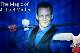 The Magic of Michael Minter, Master Magician - Stage Illusionist 12601, New York
