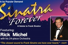 Sinatra Forever Salute to Frank Sinatra - Frank Sinatra Tribute Act