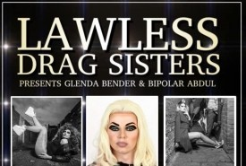 The Lawless Drag Sisters - Drag Queen Act Doncaster, Midlands