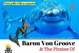 Baron Von Groove & The Pirates Of Love - Pop Band / Group Philadelphia, Pennsylvania