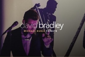 David Bradley - Michael Buble Tribute - Michael Buble Tribute Act
