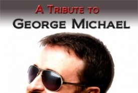 A Tribute to George Michael  - George Michael Tribute Act Dublin, Leinster