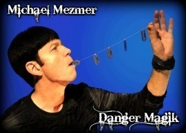 Michael Mezmer's DangerMagik  - Other Magic & Illusion Act - Fontana, California