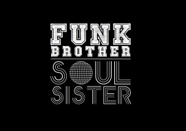 Funk Brother:Soul Sister image