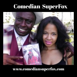 Comedian Superfox - Adult Stand Up Comedian - Orlando, Florida