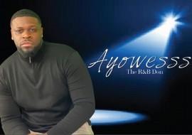 Ayowesss - Male Singer - Lithonia, Georgia