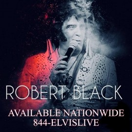 Robert Black - Elvis Impersonator - Providence, Rhode Island