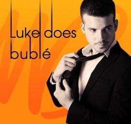 Luke Does Bublé - Michael Buble Tribute Act - South West