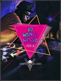 DJ Wicked Weirdo - Nightclub DJ - India