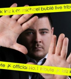 Kriz K as Michael Buble - Michael Buble Tribute Act - South East